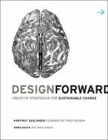 Design forward: creative strategies for sustainable change